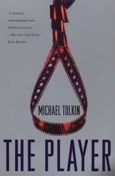 The Player ebook by Michael Tolkin
