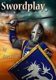 Swordplay ebook by Bart Cline