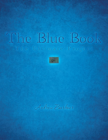 The Blue Book - The Ultimate Project ebook by Andrew Barbour
