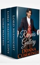 Rogues Gallery: Regency Romance Boxed Set ebook by