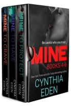 Mine Series Box Set Volume 2 - Books 4-6 ebook by Cynthia Eden