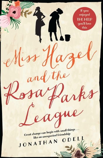 Miss Hazel and the Rosa Parks League ebook by Jonathan Odell