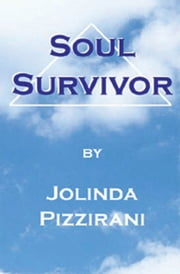 Soul Survivor ebook by Jolinda Pizzirani