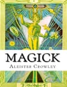 Magick ebook by Aleister Crowley