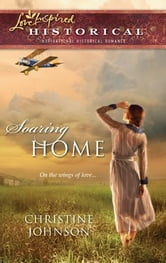 Soaring Home ebook by Christine Johnson