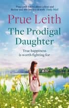The Prodigal Daughter - Angelotti Chronicles 2 ebook by Prue Leith