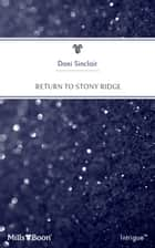 Return To Stony Ridge ebook by Dani Sinclair