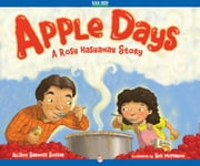 Apple Days - A Rosh Hashanah Story (Read-Aloud Edition) ebook by Allison Sarnoff Soffer,Bob McMahon