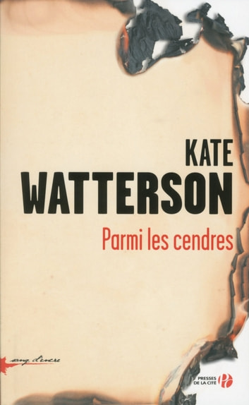 Parmi les cendres ebook by Kate WATTERSON