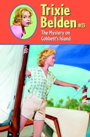The Mystery on Cobbett's Island ebook by Kathryn Kenny