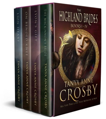 The Highland Brides, Boxed Set - Books #1 through #4 ebook by Tanya Anne Crosby