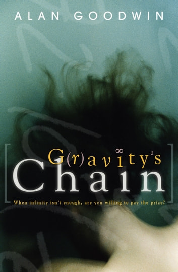 Gravity's Chain ebook by Alan Goodwin