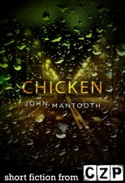 Chicken ebook by John Mantooth