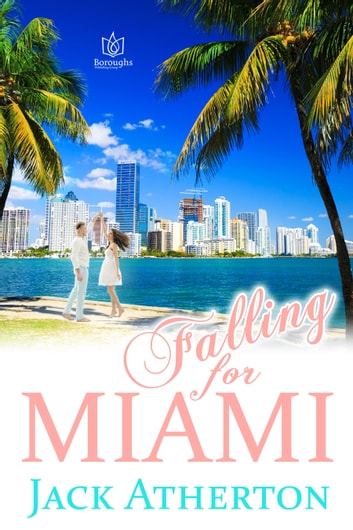 Falling For Miami ebook by Jack Atherton