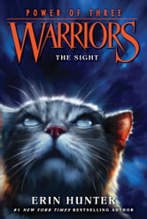 Warriors: Power of Three #1: The Sight ebook by Erin Hunter