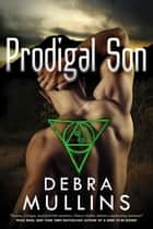 Prodigal Son ebook by Debra Mullins