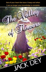 The Valley of Flowers ebook by Jack Dey