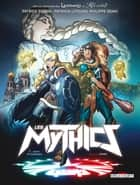 Les Mythics T08 - Abigail et Neo eBook by Philippe Ogaki, Patrick Sobral, Patricia Lyfoung,...