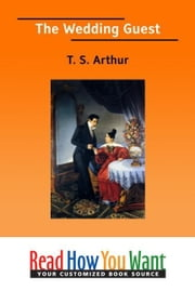 The Wedding Guest ebook by Arthur T. S.