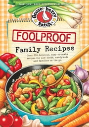 Foolproof Family Recipes ebook by Gooseberry Patch