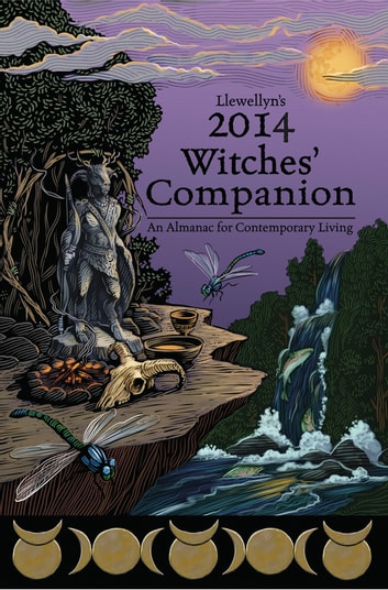 Llewellyn's 2014 Witches' Companion ebook by Llewellyn