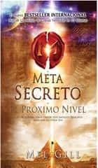 El Meta Secreto ebook by Mel Gill