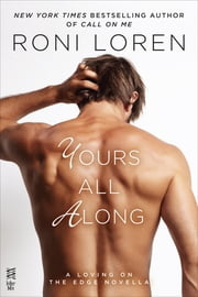 Yours All Along ebook by Roni Loren