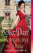 Romancing the Duke ebook by Tessa Dare