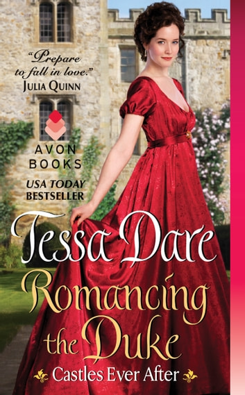 Romancing the Duke - Castles Ever After ebook by Tessa Dare