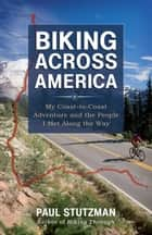 Biking Across America ebook by Paul Stutzman