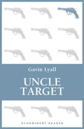 Uncle Target ebook by Gavin Lyall