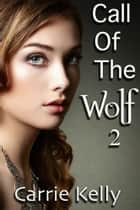 Call Of The Wolf 2 ebook by