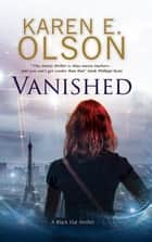 Vanished ebook by Karen E. Olson