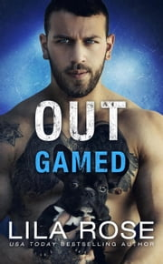 Out Gamed ebook by Lila Rose