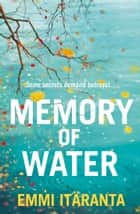 Memory of Water ebook by Emmi Itäranta