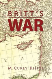Britt's War ebook by M.Curry Kiefer