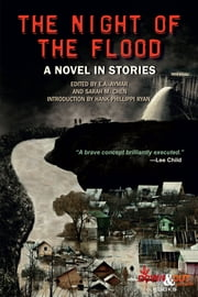 The Night of the Flood ebook by E.A. Aymar, Sarah M. Chen, Rob Brunet,...