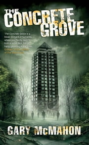 The Concrete Grove ebook by Gary McMahon