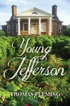 Young Jefferson ebook by