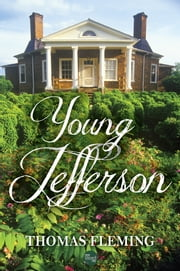 Young Jefferson ebook by Thomas Fleming
