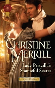 Lady Priscilla's Shameful Secret ebook by Christine Merrill