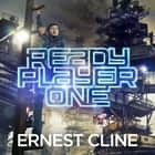 Ready Player One audiobook by Ernest Cline, Wil Wheaton