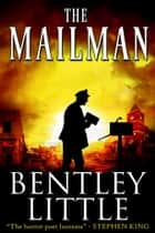The Mailman ebook by Bentley Little