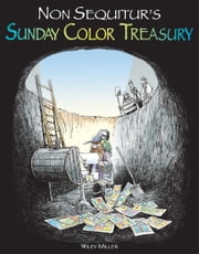 Non Sequitur's Sunday Color Treasury ebook by Wiley Miller