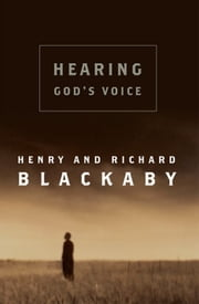Hearing God's Voice ebook by Henry Blackaby,Richard Blackaby