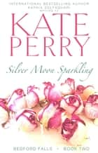 Silver Moon Sparkling 電子書 by Kate Perry