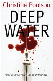 Deep Water ebook by Christine Poulson