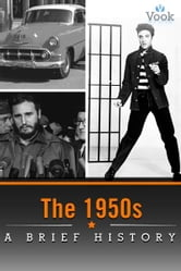The 1950s: A Brief History ebook by Vook