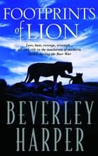 Footprints of Lion ebook by Beverley Harper