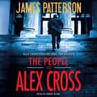 The People vs. Alex Cross audiobook by James Patterson, Andre Blake